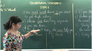 TIẾNG ANH 9 | CONDITIONAL SENTENCES TYPE 1